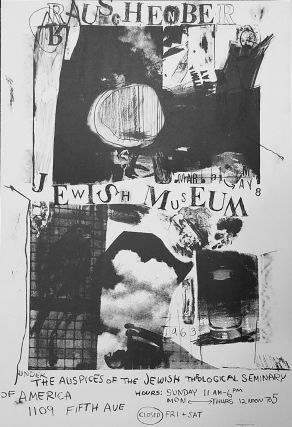 Robert Rauschenberg, New York. The Jewish Museum, Mar 31-May 12, [1963] [His first museum poster]. Robert Rauschenberg.