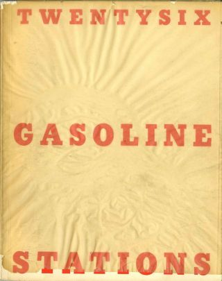 Twentysix gasoline stations. First edition, 1963. 400 numbered copies