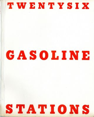 Twentysix gasoline stations. First edition, 1963. 400 numbered copies. Edward Ruscha.