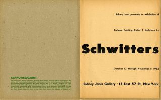 Sidney Janis presents an exhibition of collage, painting, relief & sculpture by Schwitters. October 13 through November 8, 1952