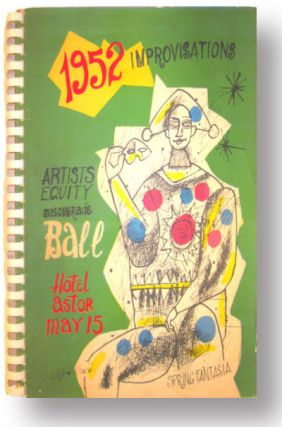 1952 Improvisations. Artists Equity masquerade ball. Hotel Astor, May 15. Spring Fantasia [Volume III]. SALE PRICE through December 31, 2018. Artists Equity Association.