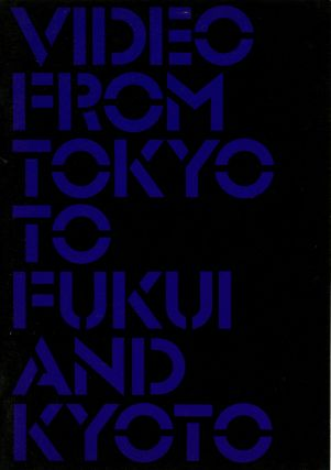 Video from Tokyo to Fukui and Kyoto. SALE PRICE through 31 December 2019. Barbara J. London, ed