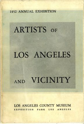Artists of Los Angeles and vicinity: 1952 annual exhibition. With price list. Los Angeles County...