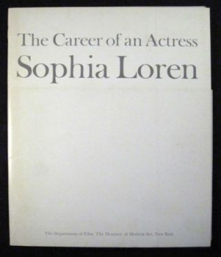 Sophia Loren: the career of an actress