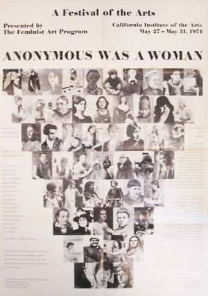 Anonymous was a woman: a documentation of the Women's Art Festival + a collection of letters to young artists. Signed, with poster