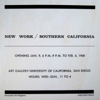 New work / Southern California. Jan. 9 to Feb. 4, 1968. San Diego University of California