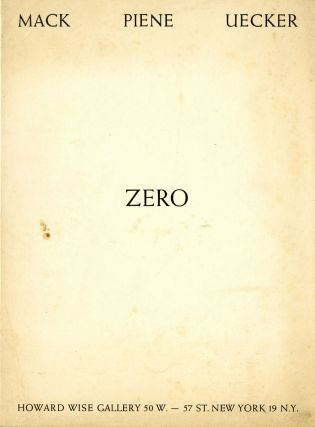 Zero: Mack, Piene, Uecker. Nov. 12 - Dec. 5, 1964