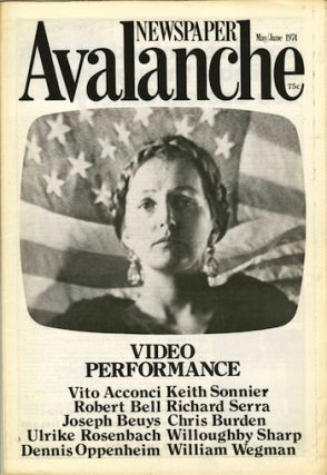 Avalanche newspaper, number 9, May-June 1974. Video Performance. Liza Bear, Willoughby Sharp,...