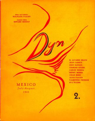 Dyn number 2, July-August 1942. Wolfgang Paalen, publisher