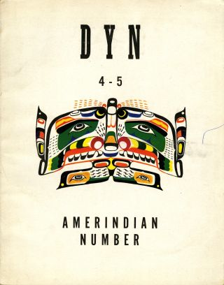 Dyn: the review of modern art. Numbers 4-5, Amerindian number. Wolfgang Paalen, publisher