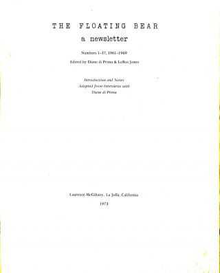 The Floating Bear: a newsletter. Numbers 1-37, 1961-1969. Introduction and notes adapted from...