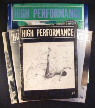 High performance: the performance art quarterly [subtitle varies]. All original copies. Nos....