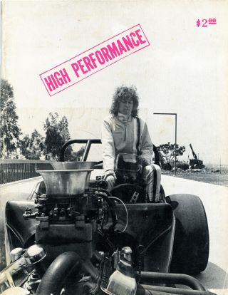 High performance: the performance art quarterly, Volume 1, number 1, February 1978. Linda Frye...