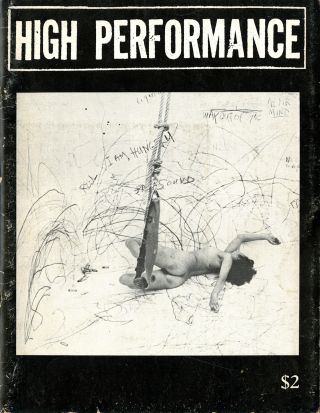High performance: the performance art quarterly. Issue no. 6, volume 2, number 2, June 1979....