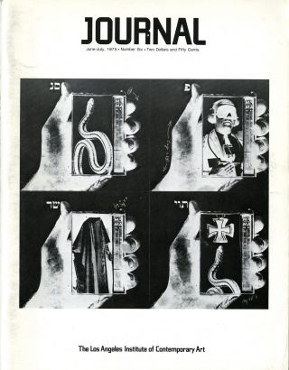 Journal. [Alternate title: LAICA Journal.] Los Angeles Institute of Contemporary Art. Numbers 1-48, June 1974–1987. Complete