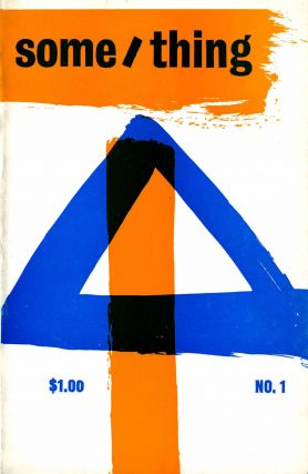 Some/Thing. Volume one, number one. Spring 1965. David Antin, Jerome Rothenberg, eds