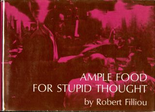 Ample food for stupid thought,, 1st edition. Robert Filliou.