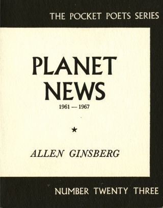 Planet news 1961-1967. True first edition. Allen Ginsberg.
