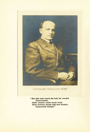 Charles William Post, both October 26, 1854, died May 9, 1914. [Cover title: C. W. Post: a memorial]. SALE PRICE through 31 December 2019