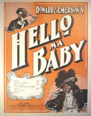 Hello, ma baby. Joseph E. Howard, Ida Emerson
