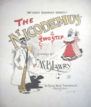 Nicodemus two step. The latest Ethiopian oddity. M. B. Lawry